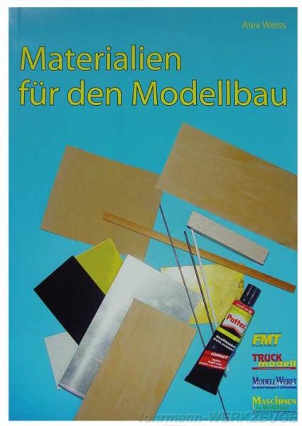 Buch: Materialien für den Modellbau - Alex Weiss