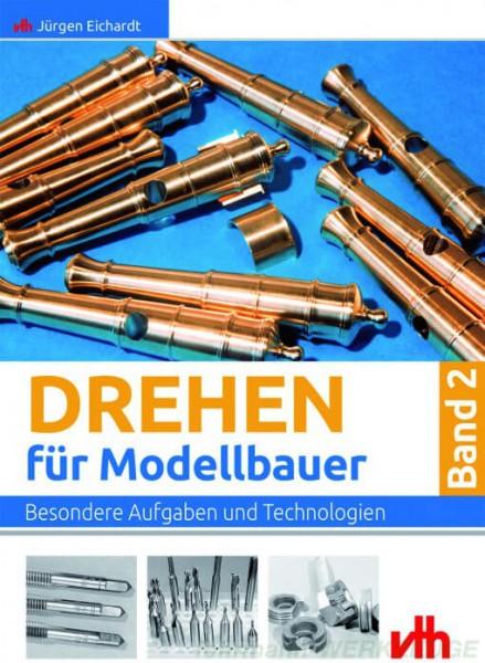 Buch: Drehen für Modellbauer - Band 2 - Jürgen Eichardt